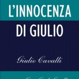 L'innocenza di Giulio (di Giulio Cavalli)