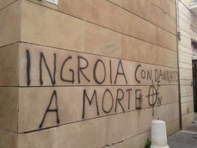"""""""Condannato a morte"""". Minacce a Ingroia"""