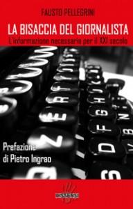 La bisaccia del giornalista (di Fausto Pellegrini)