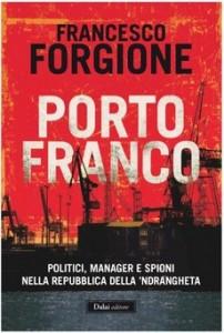 Porto Franco ( di Francesco Forgione)
