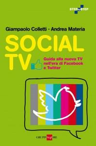 Guida alla nuova TV nell'era di Facebook e Twitter – di Giampaolo Colletti e Andrea Materia