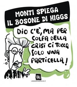 Dal bosone di Higgs al taglio di Monti