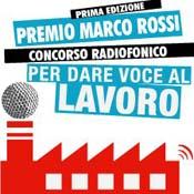 """Premio Marco Rossi: il """"lavoro"""" in tutte le declinazioni"""