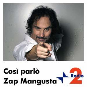 "Radio Due interrompe ""Così parlò Zap Mangusta"""