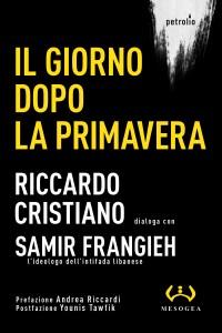"""""""Il giorno dopo la Primavera"""" – di Riccardo Cristiano"""