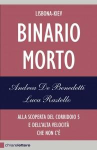 BINARIO MORTO – di Andrea De Benedetti e Luca Rastello