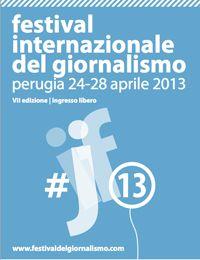 Mercoledì 24 aprile prende il via la VII edizione del Festival Internazionale del Giornalismo di Perugia