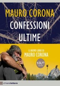 """""""Confessioni ultime"""" – di Mauro Corona"""