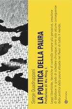 """""""Le politiche della paura"""" – di Serge Quadruppani"""