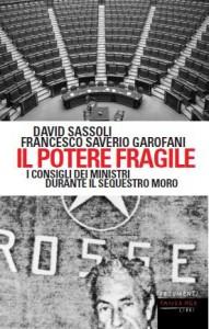 """Il Potere fragile"" – di David Sassoli e Francesco Saverio Garofani"