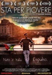 """""""Sta per piovere"""", di Haider Rashid. Il primo film italiano sullo """"ius soli"""" da giovedì 16 Maggio è a Firenze"""