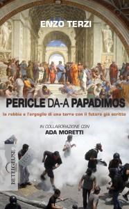 """Da Pericle a Papadimos"" – di Enzo Terzi"