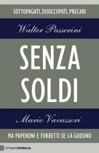"""""""Senza soldi"""" – di Walter Passerini e Mario Vavassori"""