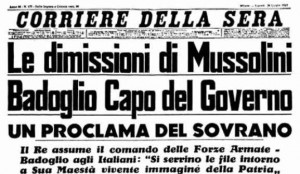 """25 luglio 1943. La caduta di Mussolini. Oggi, a 70 anni di distanza la passione per """"l'uomo fatale"""" non è stata ancora ripudiata"""