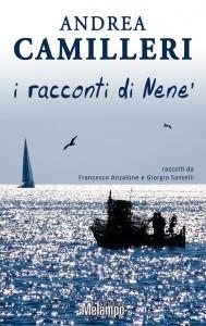 I racconti di Nenè. Il nuovo libro di Andrea Camilleri dal 4 luglio in libreria