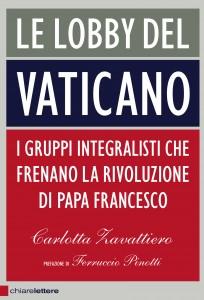 """""""Le lobby del Vaticano"""" – di Carlotta Zavattiero"""