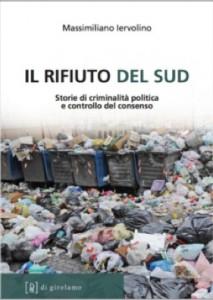 """""""Il rifiuto del Sud"""" – di Massimiliano Iervolino"""