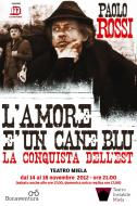 """""""L'amore è un cane blu. La conquista dell'Est"""" – di Paolo Rossi"""