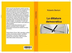 """""""La dittatura democratica"""" – di Roberto Bertoni"""