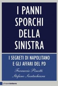 """""""I panni sporchi della sinistra"""". Dal libro di Ferruccio Pinotti e Stefano Santachiara un prezioso contributo storico"""