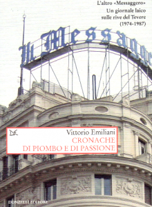 """""""Cronache di piombo e di passione"""" – di Vittorio Emiliani"""