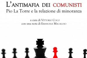 """""""L'antimafia dei comunisti"""""""