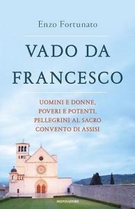 """""""Vado da Francesco"""" – di Enzo Fortunato"""