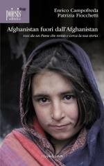 """""""Afghanistan fuori dall'Afghanistan"""", voci da un paese che resiste e cerca la sua storia"""
