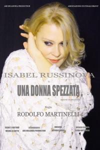 """""""Una donna spezzata"""". Regia di Rodolfo Martinelli – Teatro Belli, Roma. Fino al 9 Marzo (Speciale 8 marzo)"""