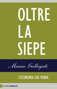 """""""Oltre la siepe"""" – di Mauro Gallegati"""