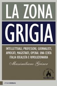 """""""La zona grigia"""" – di Massimiliano Griner"""