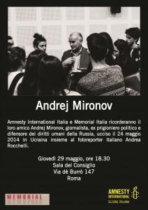 Amnesty International Italia e Memorial Italia ricordano il loro amico Andrej Mironov. Giovedì 29 maggio a Roma