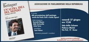 """""""Un'altra idea del mondo"""". Presentazione dell'Antologia su Enrico Berlinguer, venerdì 27 giugno"""