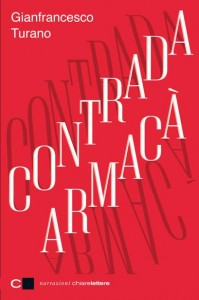 """Contrada Armacà"" – di Gianfrancesco Turano"