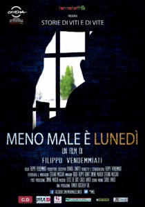 """""""Meno male è Lunedì"""" di Filippo Vendemmiati, in concorso al Festival Internazionale Film di Roma"""