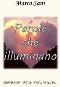 """""""Parole che illuminano"""" – di Marco Sani"""