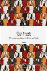 """""""Il populismo"""" – di Nicola Tranfaglia"""