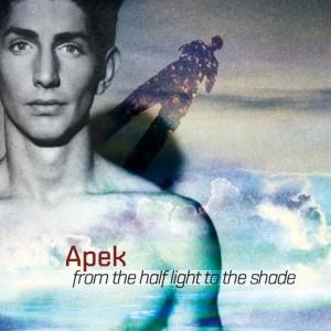 """Apek. Da oggi in anteprima su soundcloud 4 brani dell'album  """"From the half light to the shade"""" in uscita a metà novembre"""