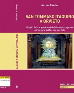 """Librosì edizioni presenta il libro di Aurora Cantini:  """"San Tommaso d'Aquino a Orvieto"""""""