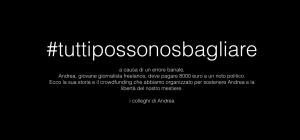 #tuttipossonosbagliare, un errore, 8000 euro. Un crowdfunding per sostenere Andrea Signorelli