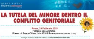 """""""La tutela del minore dentro il conflitto genitoriale """", Roma, 25 febbraio"""