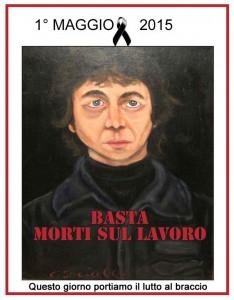 PRIMO MAGGIO: lutto al braccio in segno di solidarietà sulla strage di lavoratori