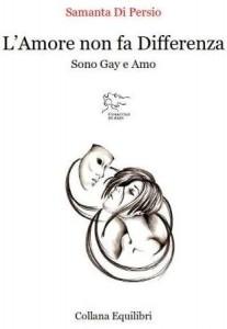 """""""L'amore non fa differenza"""" – di Samanta Di Persio"""
