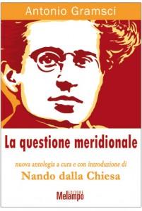 Lezione su Antonio Gramsci, un grande pensiero dimenticato. Nando dalla Chiesa, 10 giugno a Milano