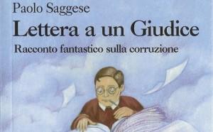 Lettera ad un Giudice di Paolo Saggese (racconto fantastico sulla corruzione)