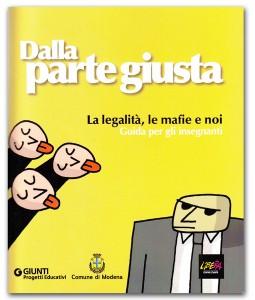 """Modena è """"dalla parte giusta"""" contro le mafie"""