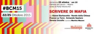 """""""Scrivere di mafia"""". Ne parlano Barbacetto, dalla Chiesa, La Torre, Spataro, Uccello, Mazzeo a BookCity. Milano, 25 ottobre"""