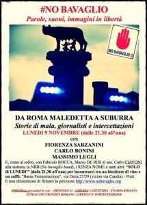 Da Roma maledetta a Suburra #nobavaglio. Questa sera a Roma