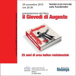 il Giovedi' di Augusto, 25 anni di area ludico resistenziale. Milano, 29 novembre