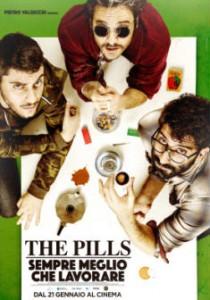 Sempre meglio che lavorare – The Pills